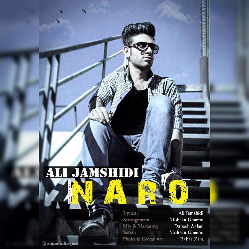 Ali-Jamshidi-Naro-New-Version-mp3-image دانلود آهنگ جدید علی جمشیدی به نام نرو